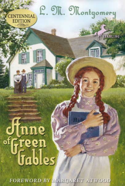 Anne of Green Gables, by Lucy Maud Montgomery