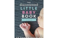 The Discontended Little Baby Book by Pamela Douglas
