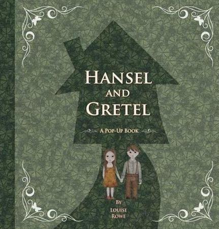 Hansel and Gretel by Louise Rowe