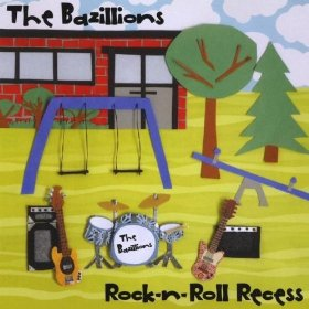 Rock'n'Roll Recess by The Bazillions
