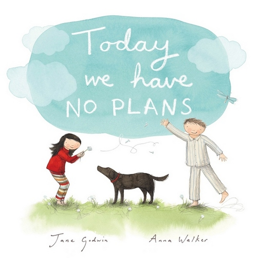 today-we-have-no-plans-jane-godwin-1
