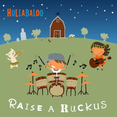 raise-a-ruckus-hullabaloo