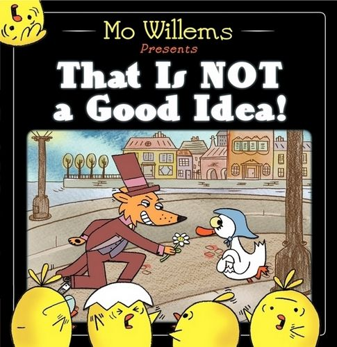 that-is-not-a-good-idea-mo-willems-1