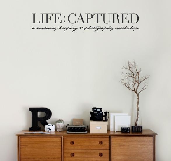 Life Captured Workshop