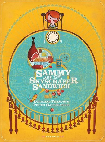 Sammy-and-the Skyscraper-Sandwich-1