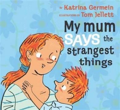 My Mum Says the Strangest Things - 2