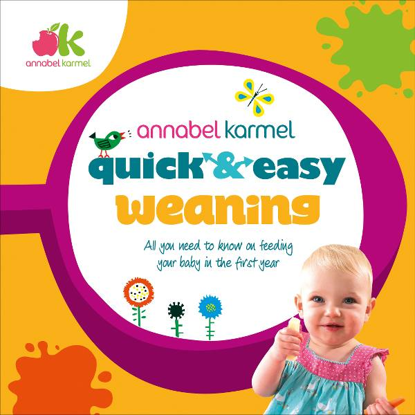 Annabel Karmel Quick and Easy Weaning cover