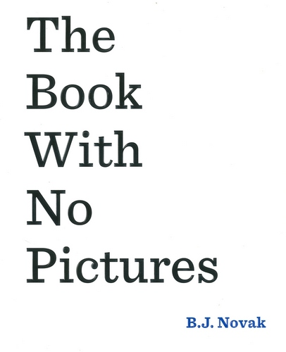 the-book-with-no-pictures-b-j-novak-1