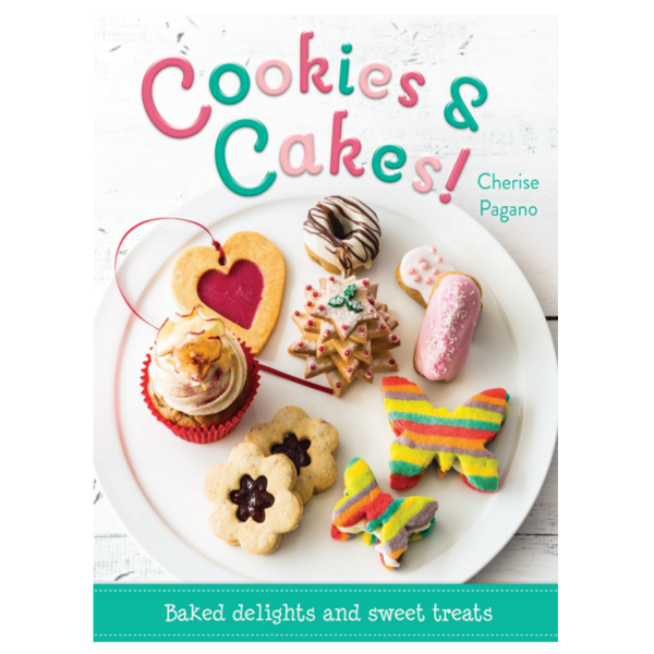Cookies and Cakes by Cherise Pagano