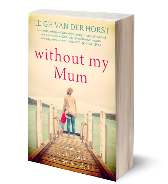 without-my-mum-leigh-van-der-horst-1