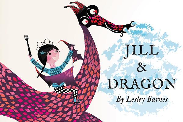 Jill and Dragon by Lesley Barnes